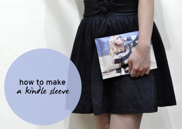 how to make a kindle or ipad sleeve tutorial